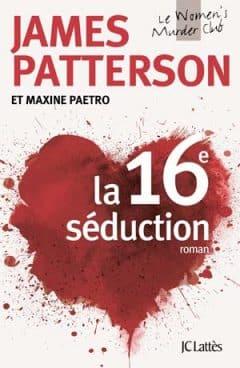 James Patterson - La 16e séduction