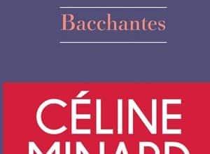 Céline Minard - Bacchantes