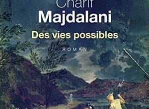 Photo of Charif Majdalani – Des vies possibles (2019)