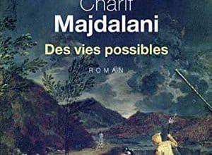Photo of Charif Majdalani – Des vies possibles (2019)