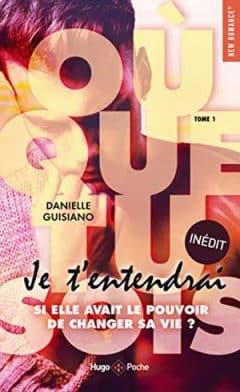 Danielle Guisiano - Où que tu sois - Tome 1