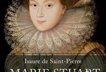 Isaure de Saint Pierre - Marie Stuart