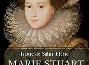 Photo of Isaure de Saint Pierre – Marie Stuart (2011)