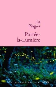 Jia Pingwa - Portée-la-lumière