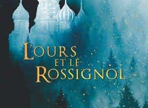 Katherine Arden - L'Ours et le Rossignol