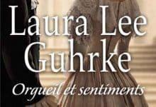 Laura Lee Guhrke - Orgueil et sentiments