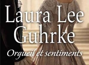 Laura Lee Guhrke - Orgueil et sentiments