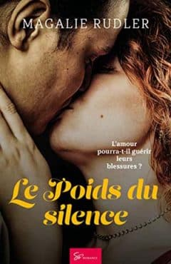 Magalie Rudler - Le Poids du silence