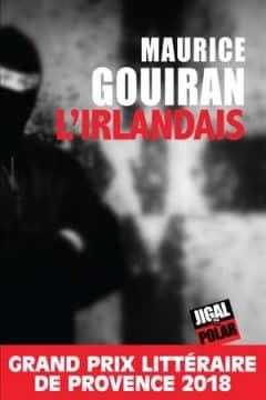 L'Irlandais - Maurice Gouiran Maurice-Gouiran-LIrlandais-240x360
