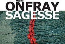 Michel Onfray - Sagesse