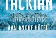 Photo de Niko Tackian – Avalanche Hôtel (2019)