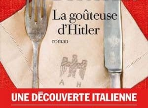 Rosella Postorino - La Goûteuse d'Hitler