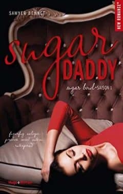 Sawyer Bennett - Sugar Daddy Sugar bowl - Tome 1