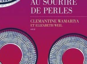 Clemantine Wamariya - La Fille au sourire de perles