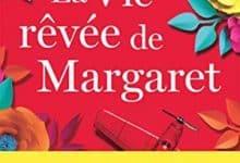 Katherine Center - La Vie rêvée de Margaret
