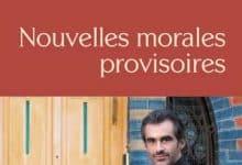 Photo de Raphaël Enthoven – Nouvelles morales provisoires (2019)