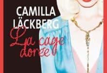 Camilla Läckberg - La cage dorée