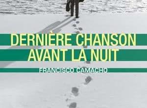 Francisco Camacho - Dernière chanson avant la nuit