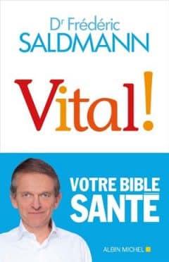 Frédéric Saldmann - Vital