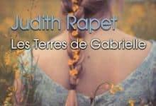 Judith Rapet - Les terres de Gabrielle