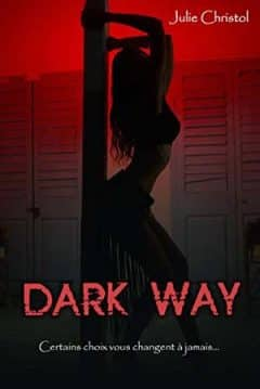 Julie Christol - Dark Way
