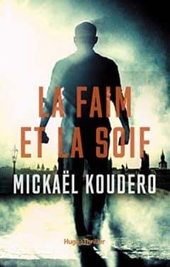 Koudero Mickaël - La Faim et la Soif