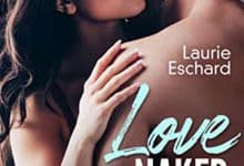 Laurie Eschard - Love Naked