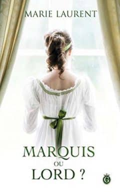 Marie Laurent - Marquis ou Lord