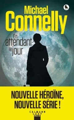Michael Connelly - En attendant le jour