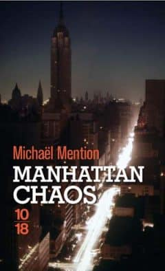 Michaël Mention - Manhattan chaos