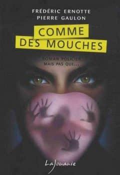 Pierre Gaulon - Comme des mouches