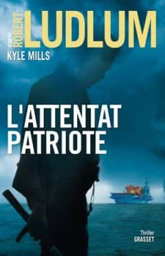 Robert Ludlum - L'attentat patriote