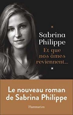 Sabrina Philippe - Et que nos âmes reviennent