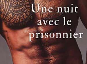 Zoe Cortez - Une nuit avec le prisonnier