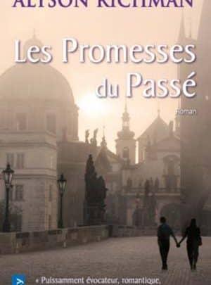 Alyson Richman - Les promesses du passé