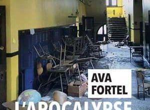 Ava Fortel - L'apocalypse est notre chance