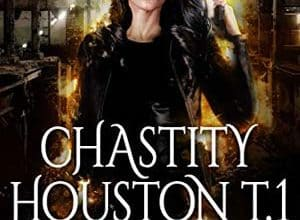 Photo of Chris Mallory – Chastity Houston – Tome 1 (2019)