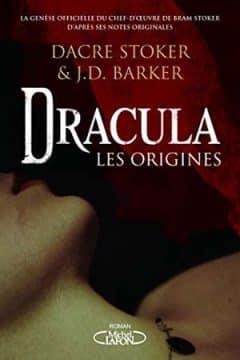 Dacre Stoker et J.d. Barker - Dracula - Les origines