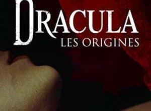 Photo of Dacre Stoker et J.d. Barker – Dracula – Les origines (2019)