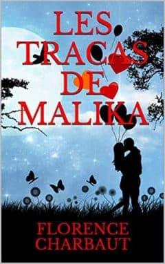 Florence Charbaut - Les tracas de Malika
