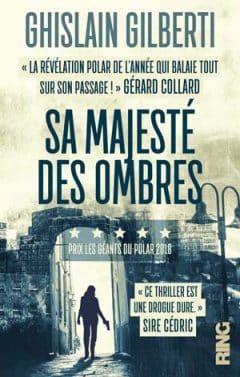 Ghislain Gilberti - La trilogie des ombres - Tome 1