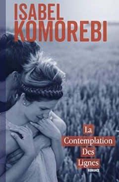 Isabel Komorebi - La Contemplation des lignes