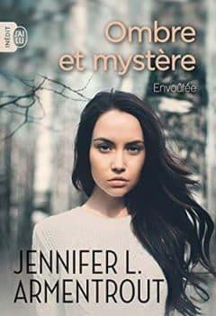 Jennifer L. Armentrout - Ombre et mystère - Tome 1