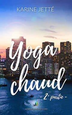 Karine Jetté - Yoga Chaud - 2e partie