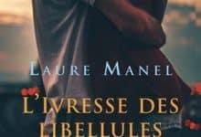 Photo de Laure Manel – L'ivresse des libellules (2019)