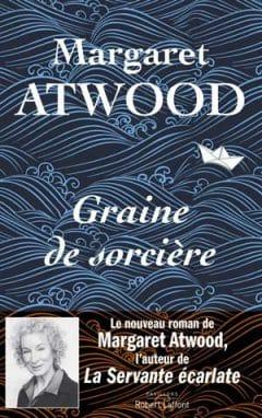 Margaret Atwood - Graine de sorcière