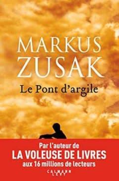 Markus Zusak - Le pont d'argile