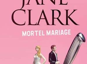 Mary Jane Clark - Mortel mariage