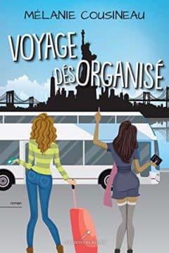 Mélanie Cousineau - Voyage désorganisé