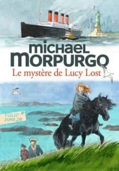 Michael Morpurgo - Le mystère de Lucy Lost